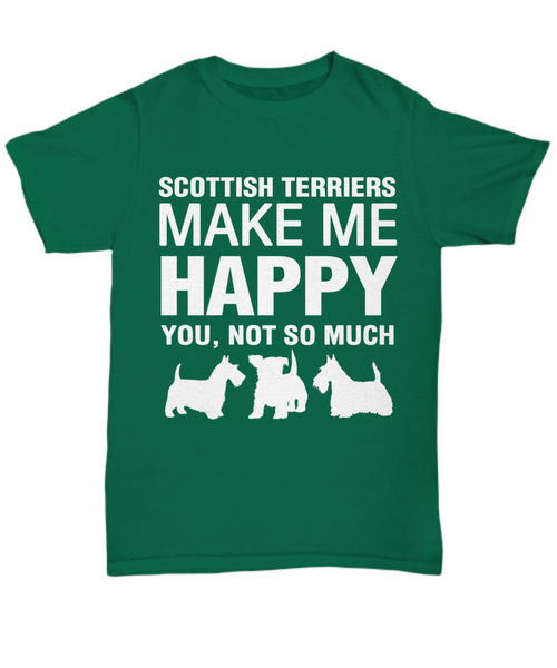 Scottish Terriers Make Me Happy T-Shirt - Dogs Make Me Happy - 1