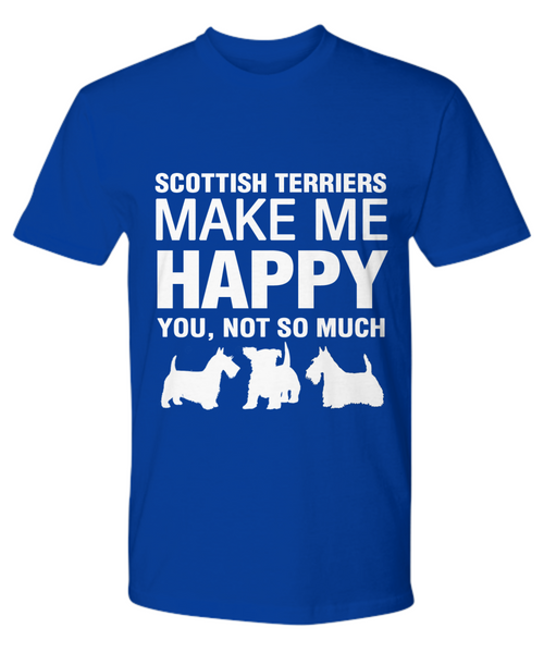 Scottish Terriers Make Me Happy T-Shirt - Dogs Make Me Happy - 13