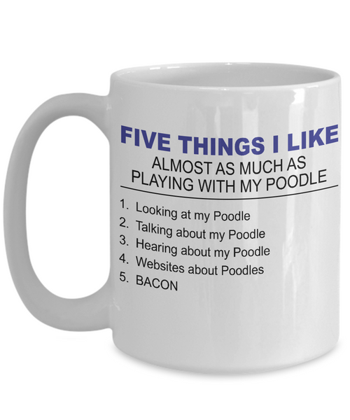 Five Thing I Like About My Poodle - Dogs Make Me Happy - 3
