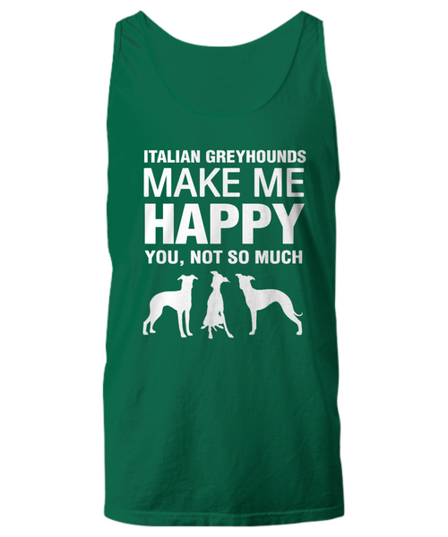 Italian Greyhounds Make Me Happy Women's Shirt - Dogs Make Me Happy - 29