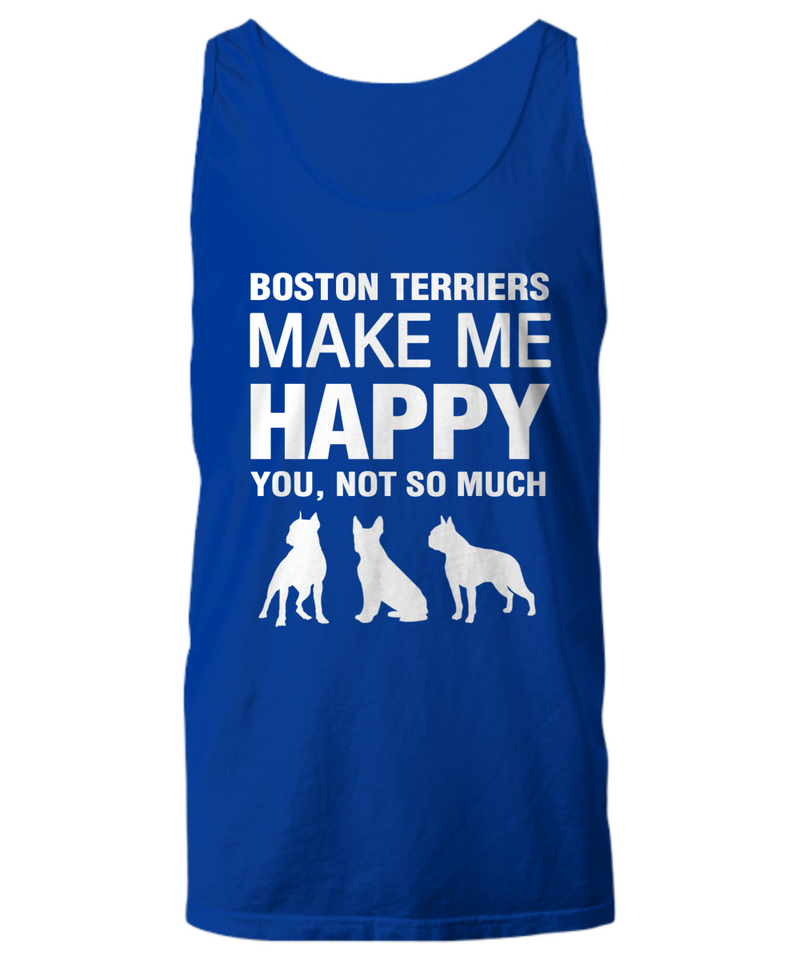 Boston Terriers Make me Happy unisex tank top - Dogs Make Me Happy - 3