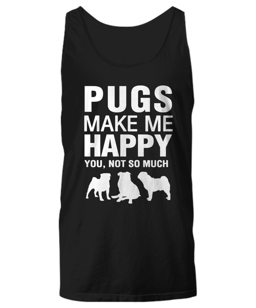 Pugs Make Me Happy -Women's Shirt - Dogs Make Me Happy - 11