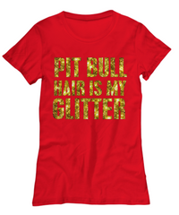 Pit Bull hair is my glitter - tank - Dogs Make Me Happy - 17