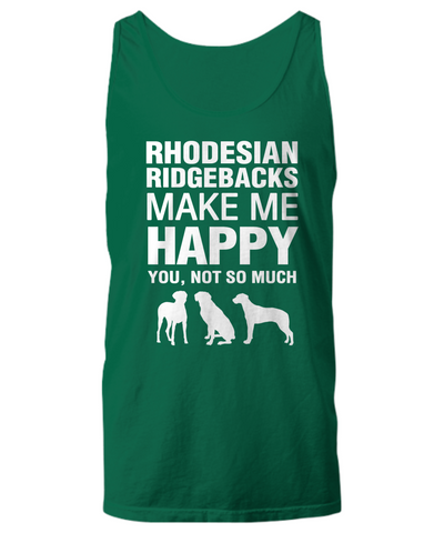 Rhodesian Ridgebacks Make Me Happy Women's Shirt - Dogs Make Me Happy - 29