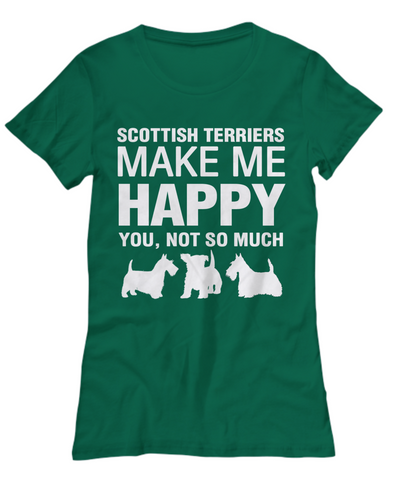 Scottish Terriers Make Me Happy Women's Shirt - Dogs Make Me Happy - 19