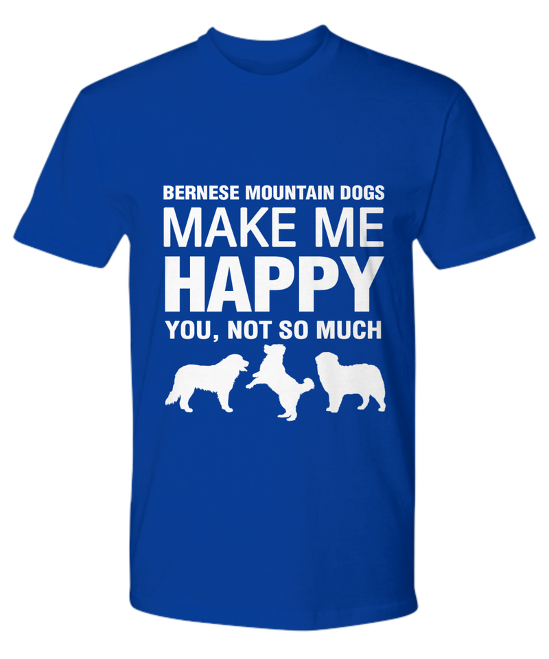 Bernese Mountain Dogs Make Me Happy T-Shirt