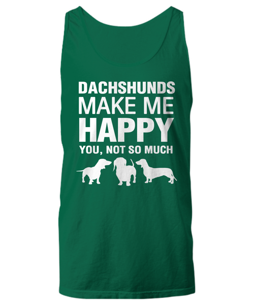 Dachshunds Make Me Happy Women's Shirt - Dogs Make Me Happy - 19