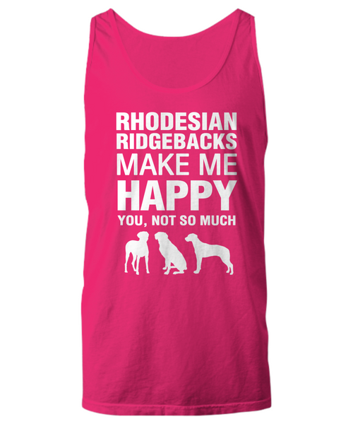 Rhodesian Ridgebacks Make Me Happy Women's Shirt - Dogs Make Me Happy - 27