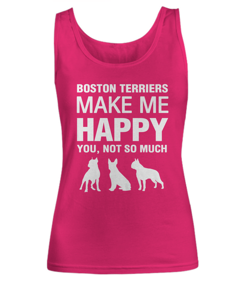Boston Terriers Make Me Happy- Tank Top - Dogs Make Me Happy - 3