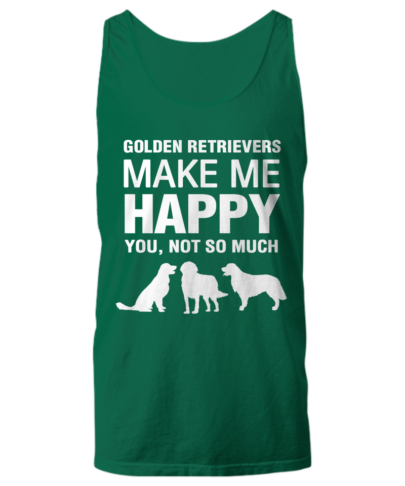 Golden Retrievers Make Me Happy -Women's Shirt - Dogs Make Me Happy - 19