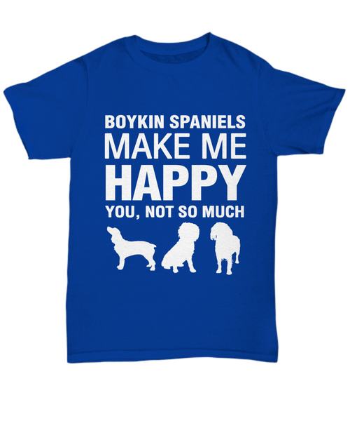 Boykin Spaniels Make Me happy T-Shirt - Dogs Make Me Happy - 1