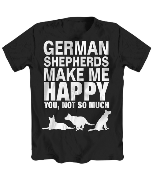GSD Happy - Dogs Make Me Happy - 1