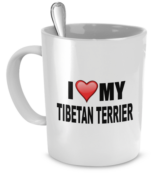 I Love My Tibetan Terrier - Dogs Make Me Happy - 1