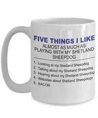 Five Thing I Like About My Shetland Sheepdog - Dogs Make Me Happy - 3