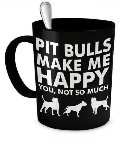 pit bulls make me happy mug