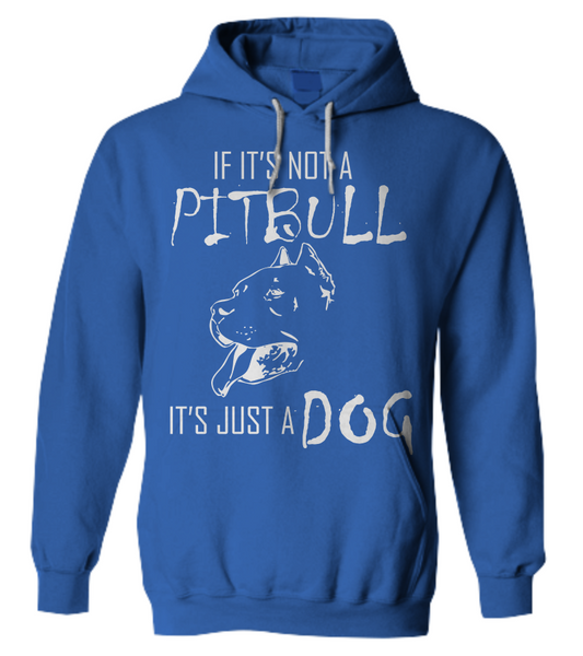 If It's Not A Pit... - Dogs Make Me Happy - 11