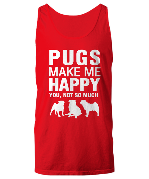 Pugs Make Me Happy -Women's Shirt - Dogs Make Me Happy - 13