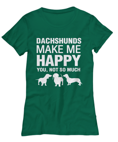 Dachshunds Make Me Happy Women's Shirt - Dogs Make Me Happy - 29
