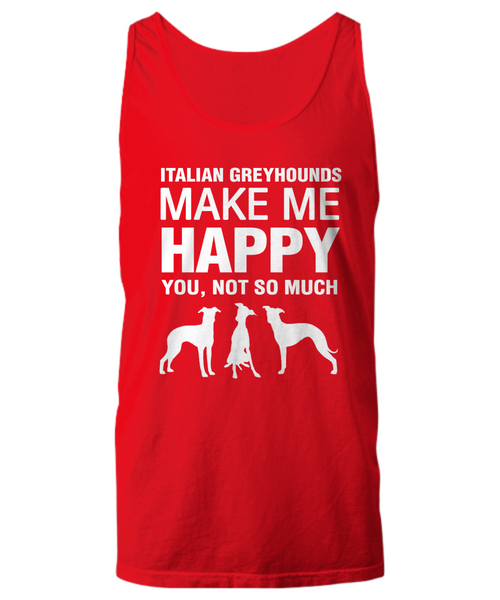 Italian Greyhounds Make Me Happy Women's Shirt - Dogs Make Me Happy - 23