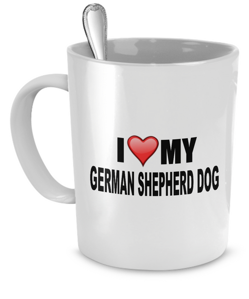 I Love My German Shepherd Dog - Dogs Make Me Happy - 1