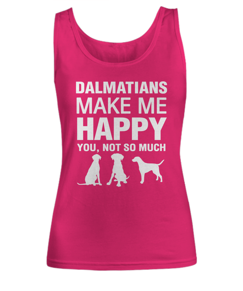 Dalmatians Make Me Happy Women's Shirt - Dogs Make Me Happy - 9