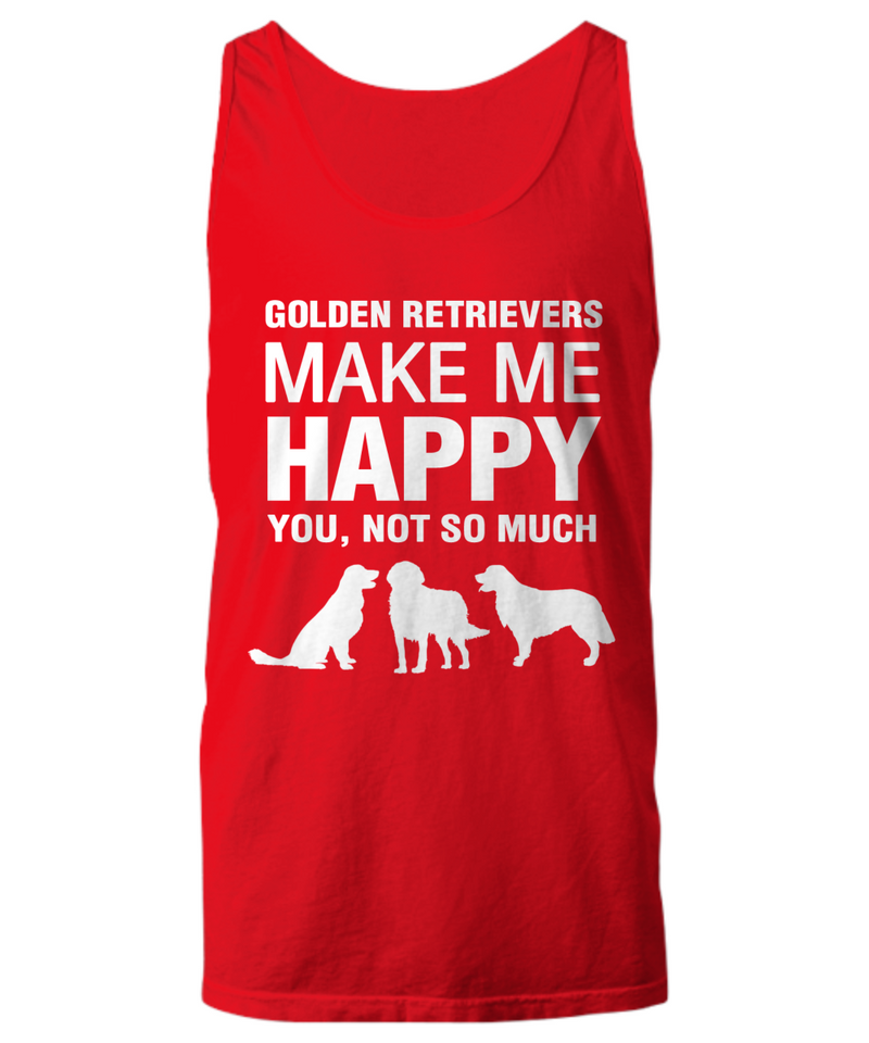 Golden Retrievers Make Me Happy -Women's Shirt - Dogs Make Me Happy - 13