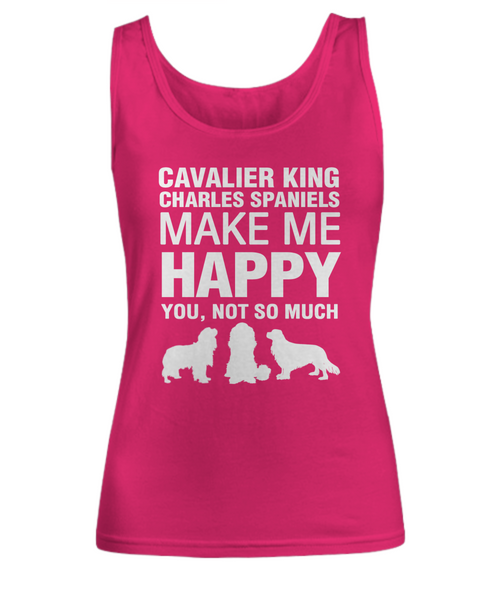 Cavalier King Make me Happy -Tank Top - Dogs Make Me Happy - 3