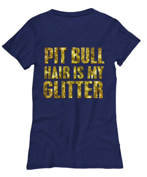 Pit Bull hair is my glitter - tank - Dogs Make Me Happy - 23