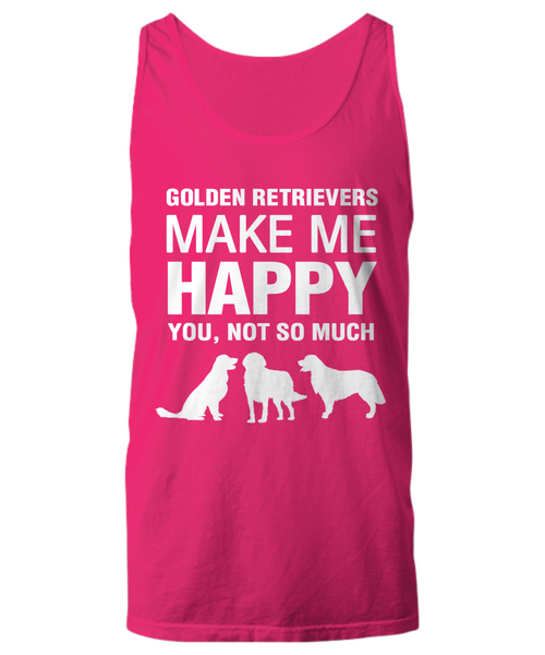 Golden Retrievers Make Me Happy -Women's Shirt - Dogs Make Me Happy - 17