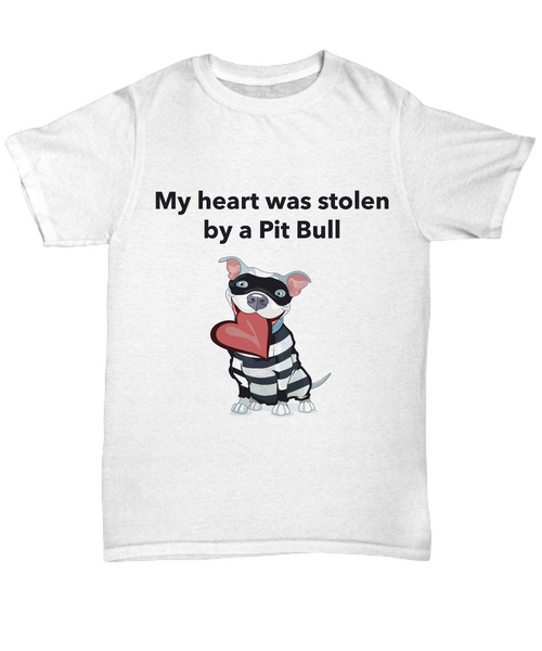 My Heart Was Stolen By A Pit Bull T-Shirt - Dogs Make Me Happy - 1