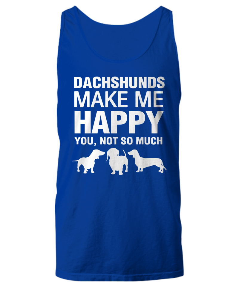 Dachshunds Make Me Happy Women's Shirt - Dogs Make Me Happy - 13