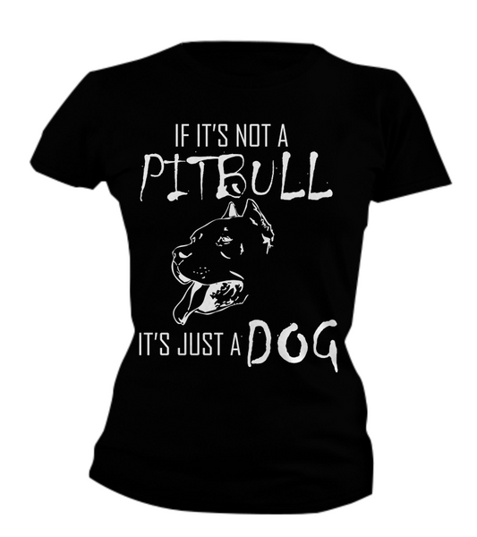 If It's Not A Pit... - Dogs Make Me Happy - 5
