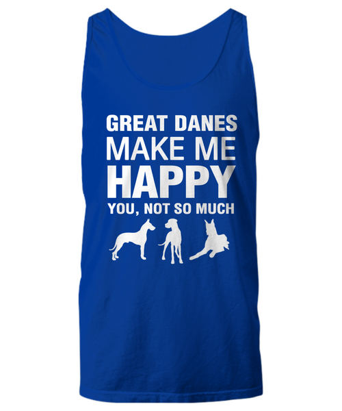 Great Danes Make Me Happy -Women's Shirt - Dogs Make Me Happy - 15