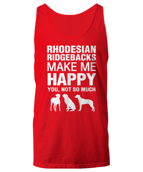 Rhodesian Ridgebacks Make Me Happy Women's Shirt - Dogs Make Me Happy - 23