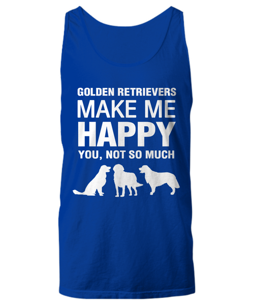 Golden Retrievers Make Me Happy -Women's Shirt - Dogs Make Me Happy - 15