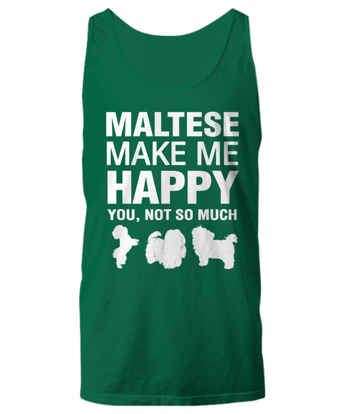 Maltese Make Me Happy Women's Shirt - Dogs Make Me Happy - 19