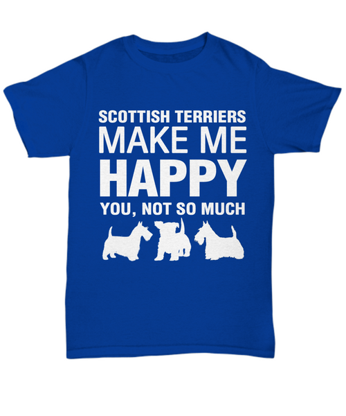 Scottish Terriers Make Me Happy T-Shirt - Dogs Make Me Happy - 5