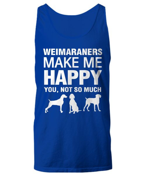 Weimaraners Make Me Happy Women's Shirt - Dogs Make Me Happy - 25