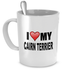 I Love My Cairn Terrier - Dogs Make Me Happy - 1