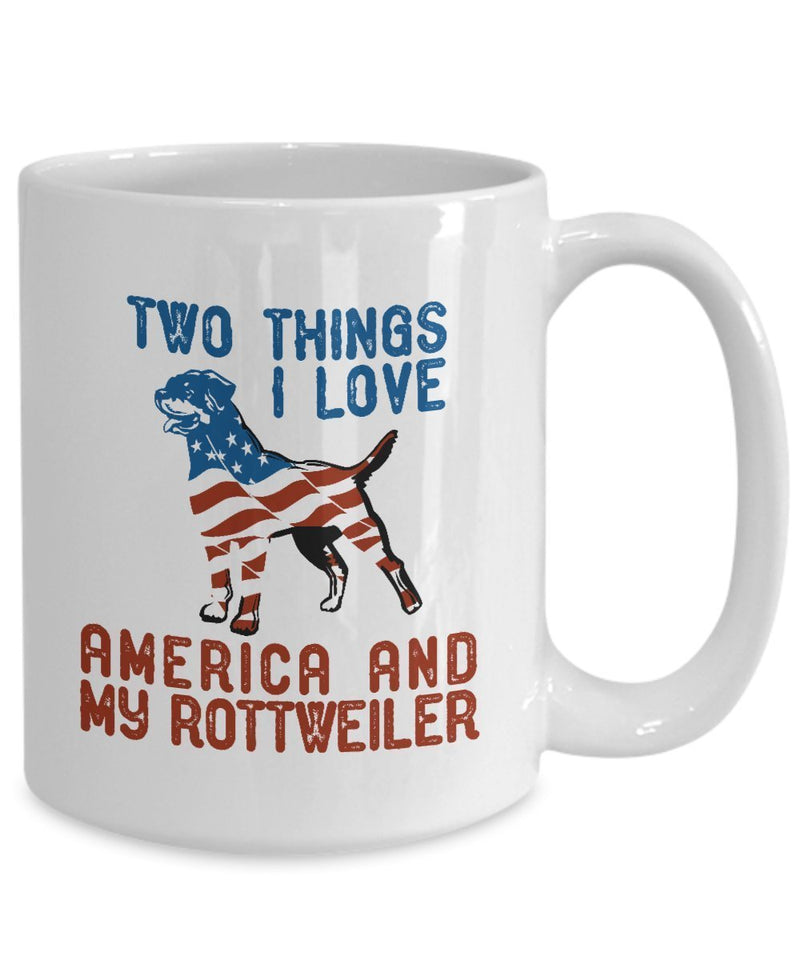 Two Things I love American and My Rottweiler Coffee Mug