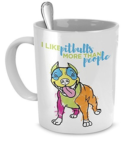Pit Bull Mug - I Like Pit Bulls More Than People - Pit Bull Lover Gifts (White)