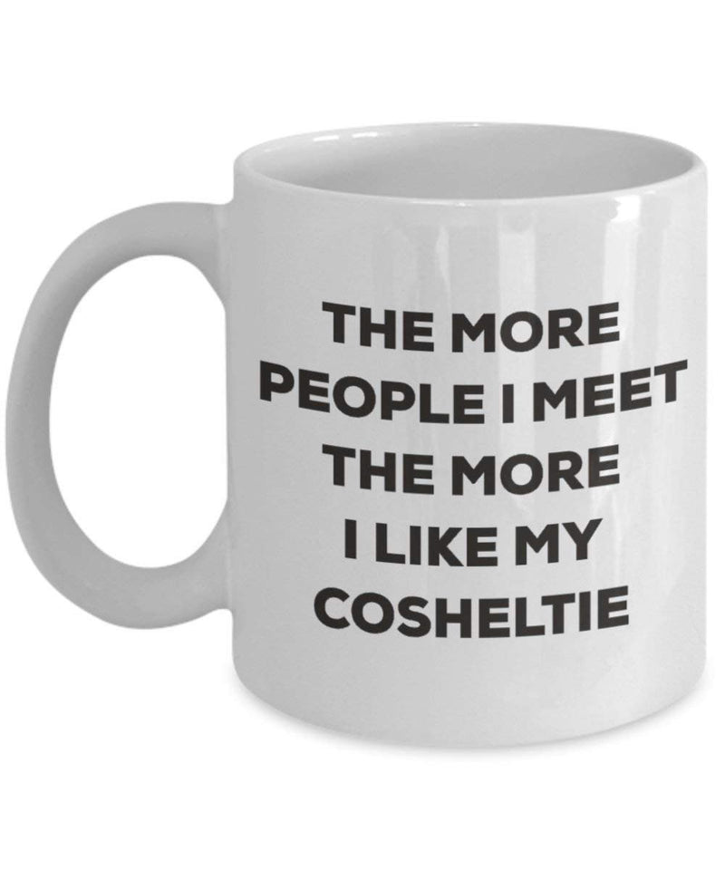 The more people I meet the more I like my Cosheltie Mug