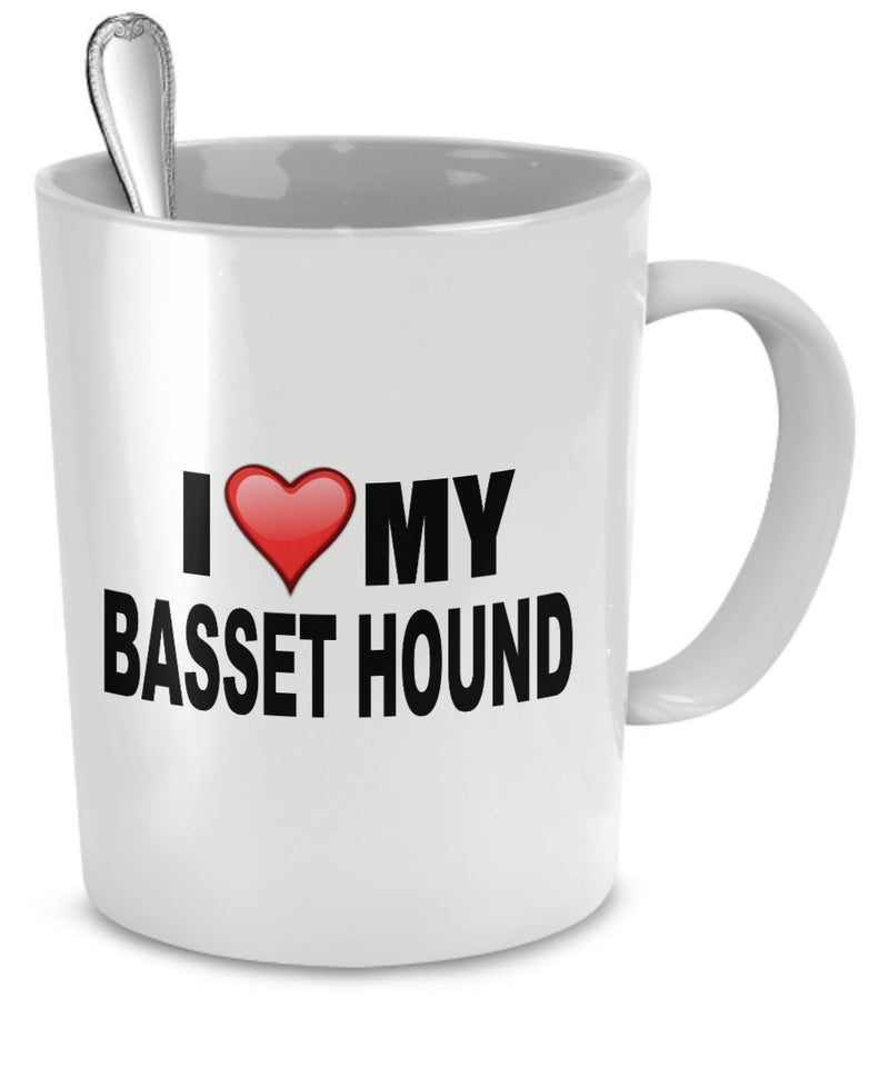Basset Hound Mug - I Love My Basset Hound - Basset Hound Lover Gifts- Dog Lover Gifts