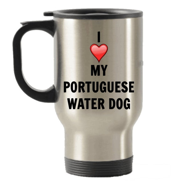 I Love My Portuguese Water Dog Stainless Steel Travel Insulated Tumblers Mug