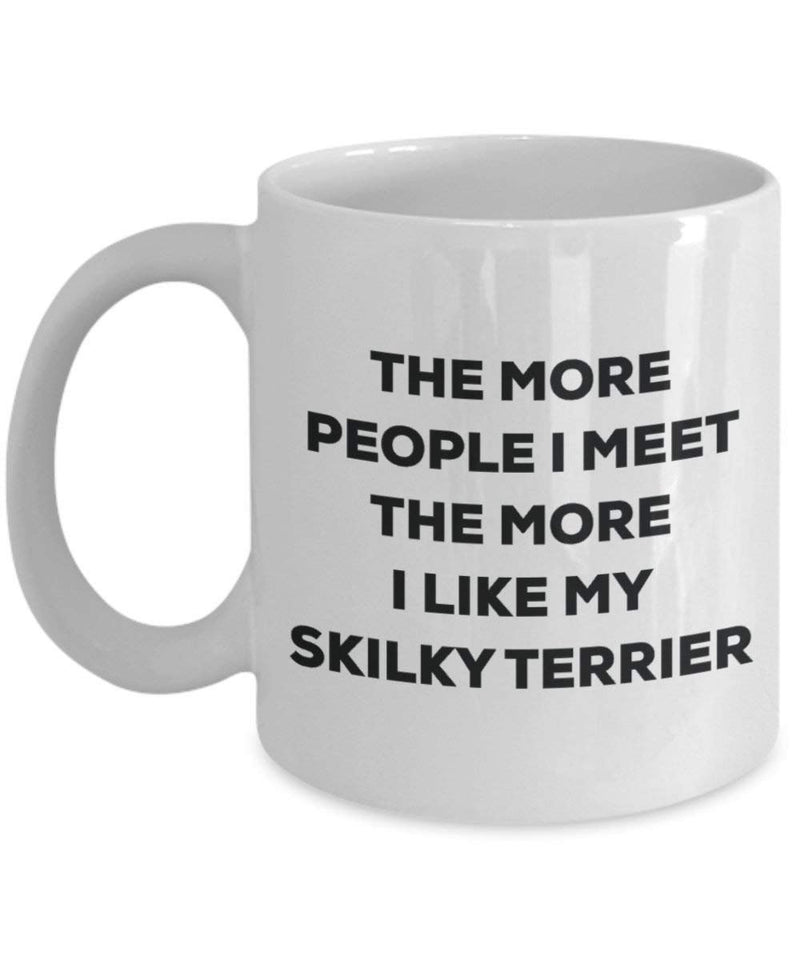 The more people i meet the more i Like My Skilky terrier mug – Funny Coffee Cup – Christmas Dog Lover cute GAG regalo idea 15oz Infradito colorati estivi, con finte perline
