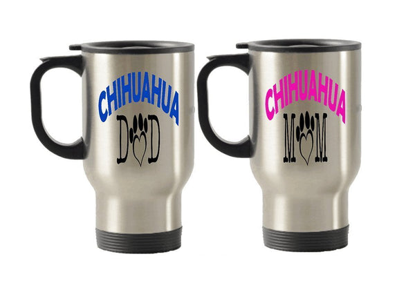 Chihuahua Dad and Mom dog gift idea Stainless Steel Travel Insulated Tumblers Mug (Dad)