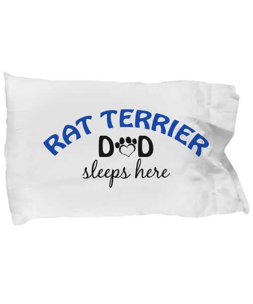 DogsMakeMeHappy Rat Terrier Mom and Dad Pillowcases (Dad)