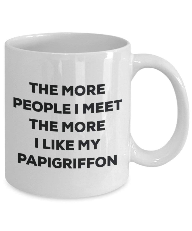 The more people I meet the more I like my Papigriffon Mug