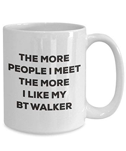 The More People I Meet The More I Like My Bt Walker Mug - Funny Coffee Cup - Christmas Dog Lover Cute Gag Gifts Idea