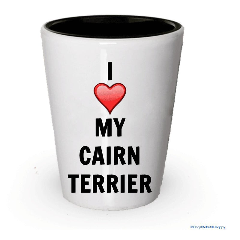 I Love My Cairn terrier shot Glass – Cairn terrier Lover Gifts White Exterior and Black Interior